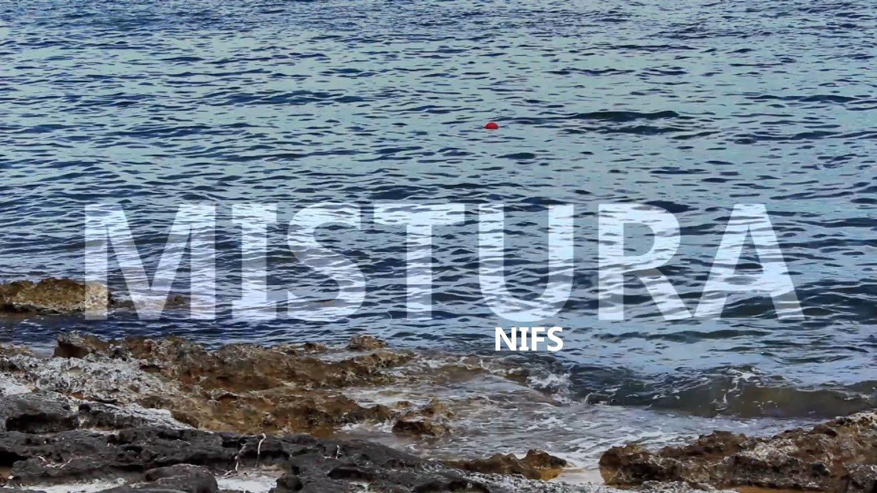 NIFS: A NEW SONG FROM MISTURA