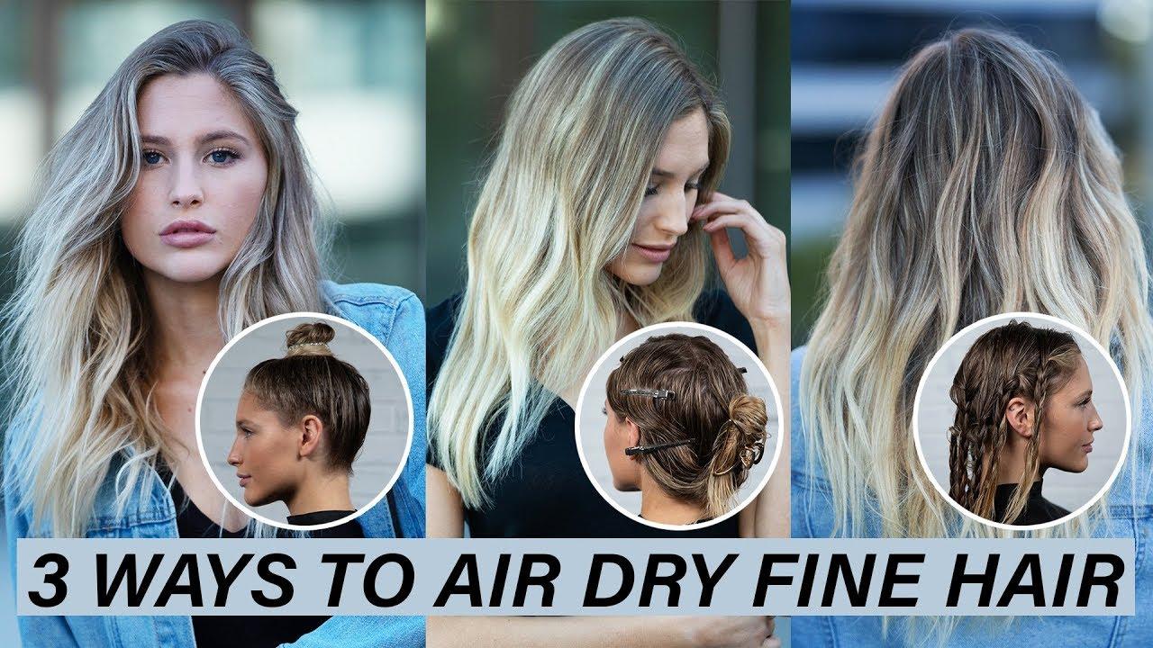 3 Ways To Air Dry Fine Hair Kenra Platinum Youtube