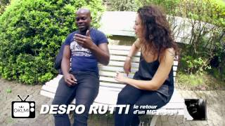 DESPO RUTTI - OKLM Le Mag #3 (Interview - part 1)