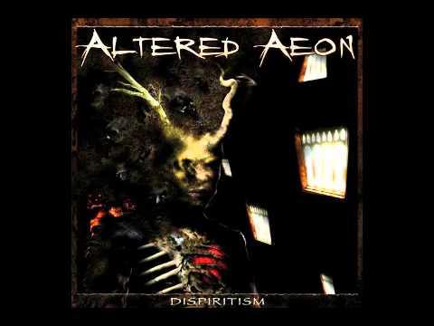 altered aeon 04 Behind The Lodge Door - dispiritism