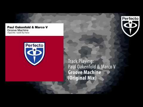 Paul Oakenfold & Marco V - Groove Machine (Original Mix)