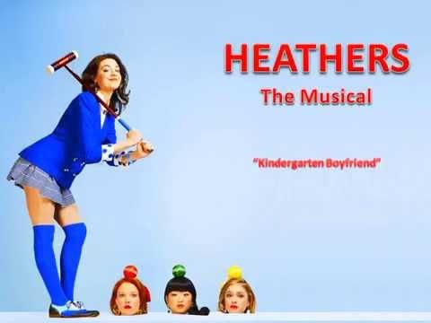 Heathers - Kindergarten Boyfriend Karaoke