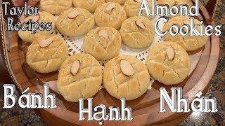 Cách làm bánh cookies hạnh nhân ăn là ghiền - Homemade almond cookies - Cuộc Sống Mỹ - Taylor