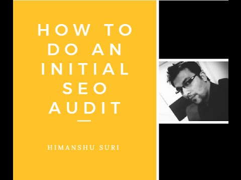 Beginners Guide to an Initial SEO Audit - Checklist and Report