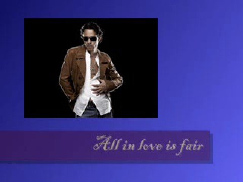 Marc Anthony ALL IN LOVE IS FAIR
