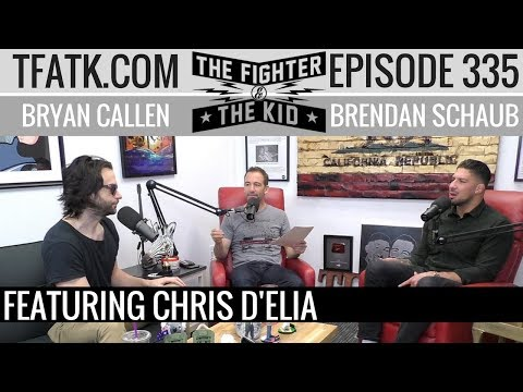 The Fighter and The Kid  Episode 335: Chris D'Elia