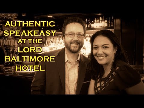 AUTHENTIC SPEAKEASY at the LORD BALTIMORE HOTEL - Baltimore, Maryland