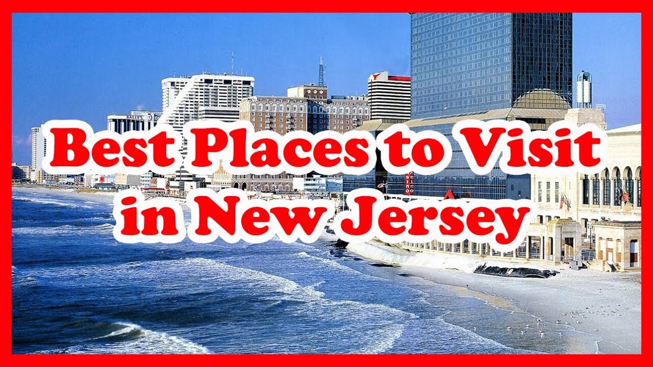 5 best places to visit in new jersey | usa | love is vacation - youtube