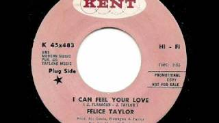 FELICE TAYLOR - I Can Feel Your Love