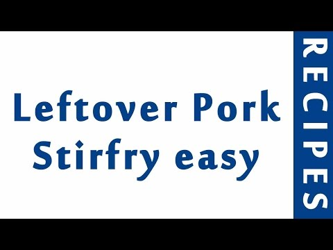 Leftover Pork Stirfry Easy | EASY TO LEARN | QUICK RECIPES