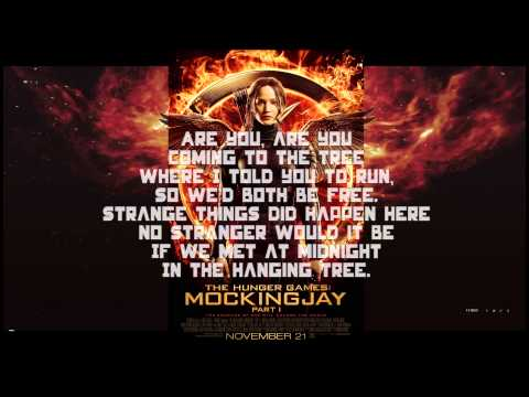 The Hanging Tree lyrics Preformed By Katniss from Mockingjay Part 1