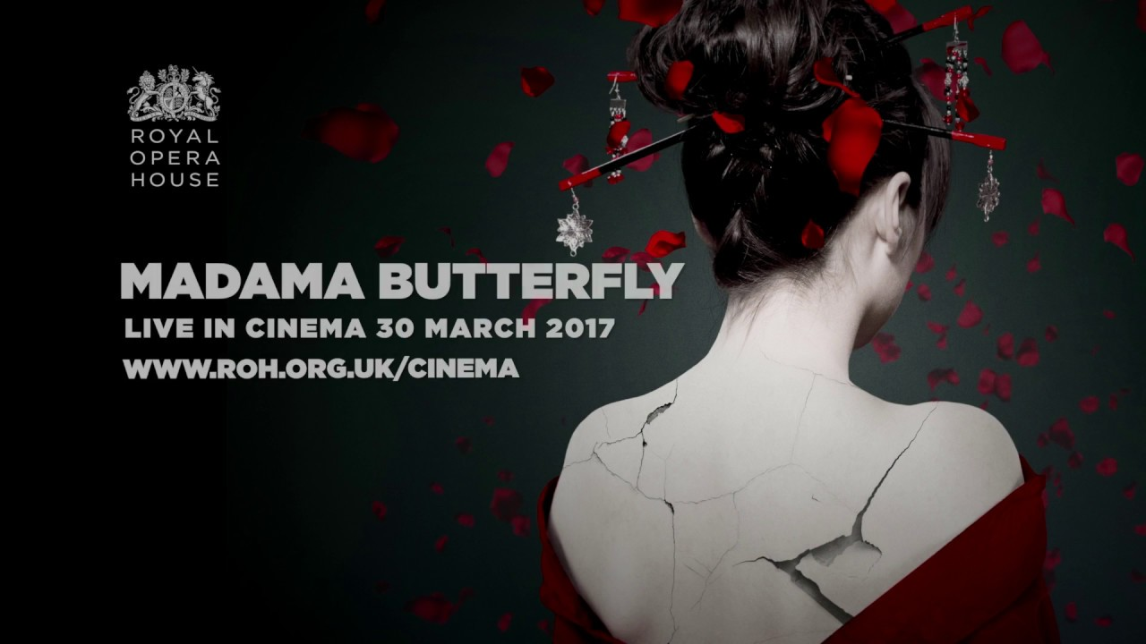 Madame Butterfly: Madama Butterfly LIVE From The Royal Opera House