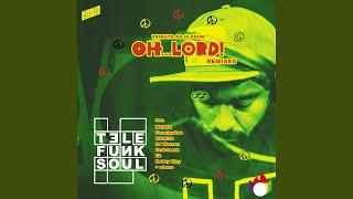 Oh Lord (Zé! Remix)
