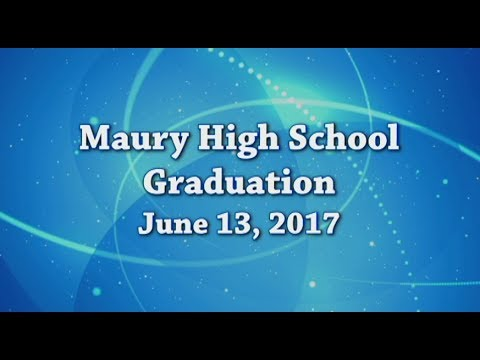 Maury High School 2017 Graduation