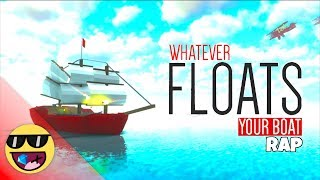 """""""WFYB"""" - Original ROBLOX Whatever Floats Your Boat Rap"""