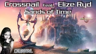 Crossnail Ft Elize Ryd - Sands of Time