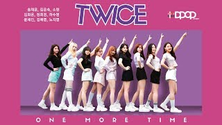 Gambar cover TWICE (트와이스) - One More Time (원 모어 타임) Dance Cover (#DPOP Project Cover)