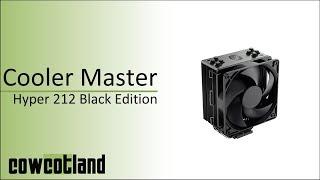 [Cowcot TV] Présentation Cooler Master Hyper 212 Black Edition