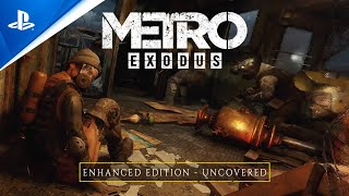 Metro Exodus - Uncovered | PS5