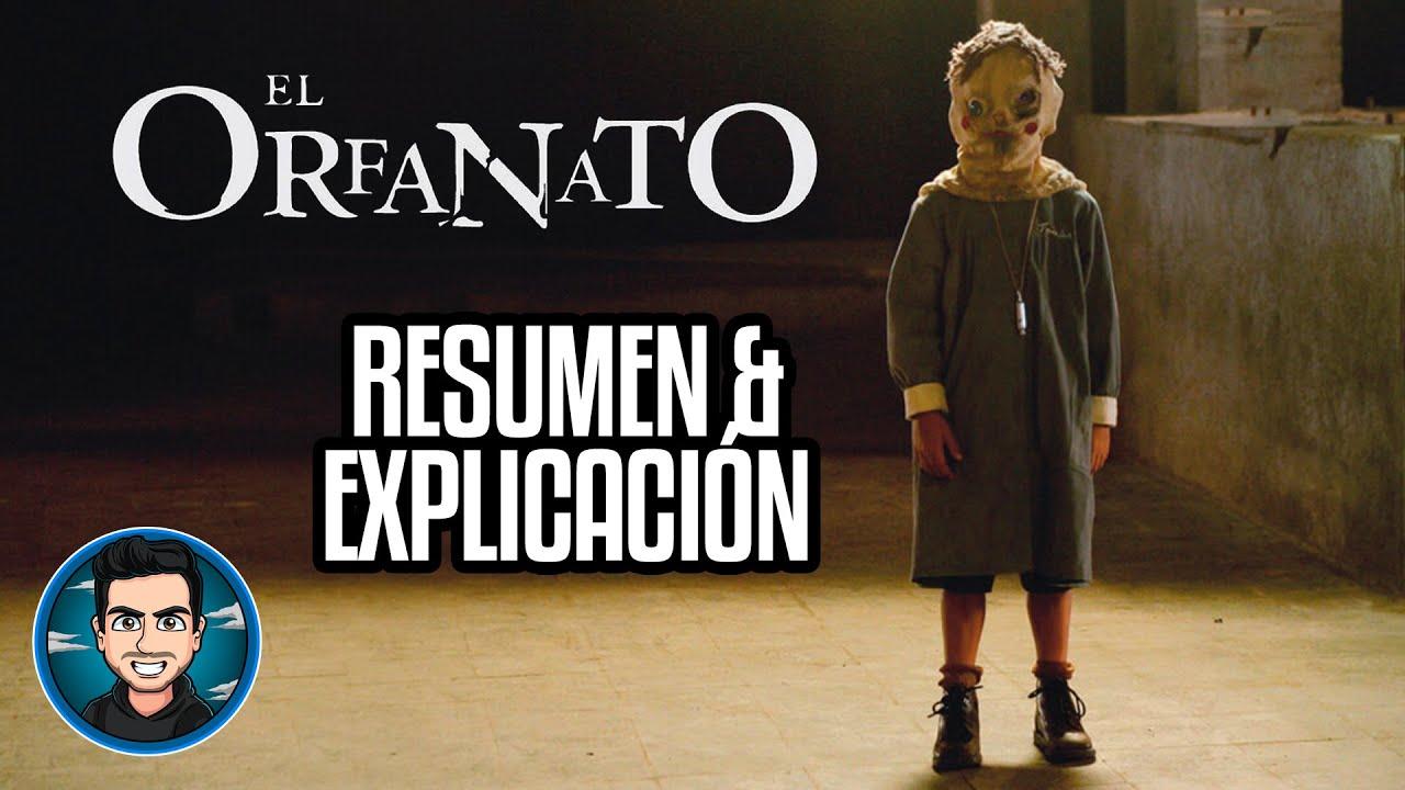 Resumen Y Explicacion El Orfanato (2007)