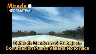 Bahia de Banderas Si trabaja en conurbacion PV no lo hace