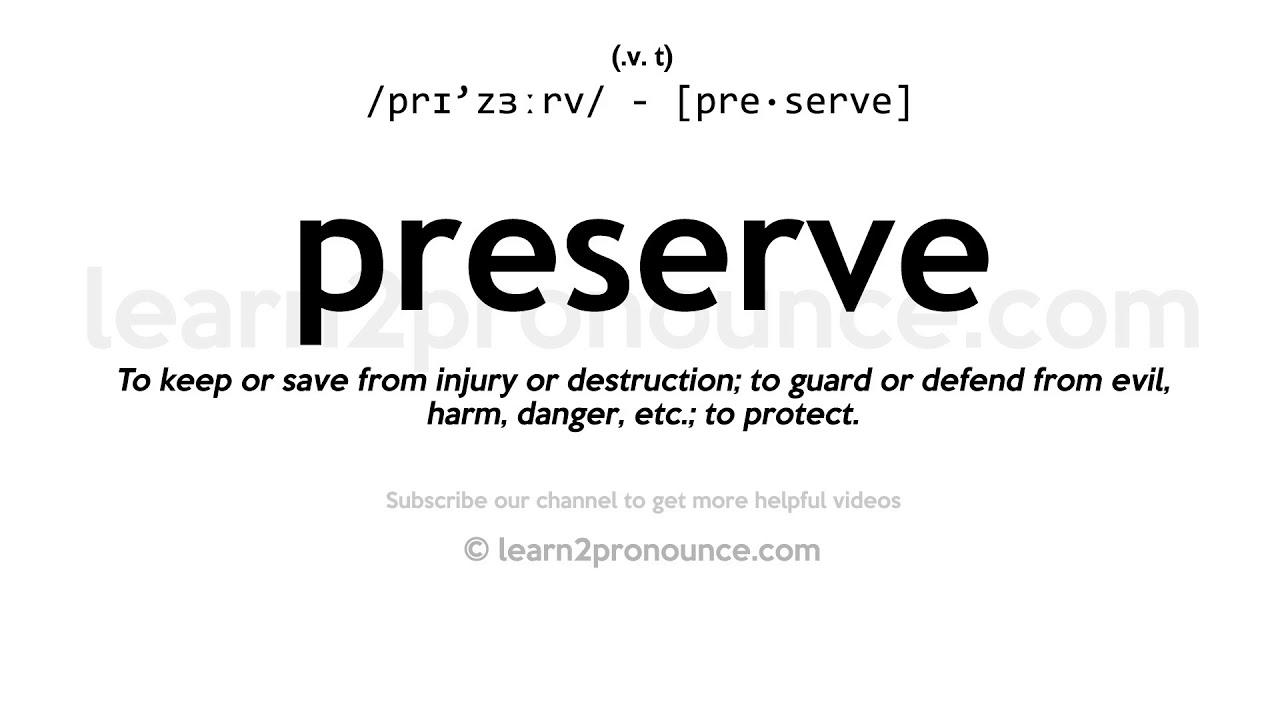 How to pronounce Preserve  English pronunciation