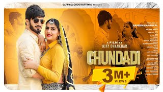 Chundadi - Ruchika Jangid | Pranjal Dahiya | Mukesh Jaji | Aman J| New Haryanvi Songs Haryanavi 2021