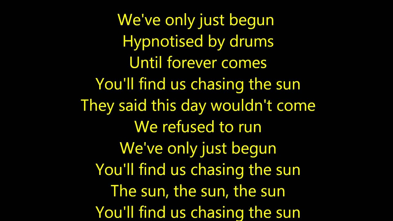 chasing the sun lyrics meaning