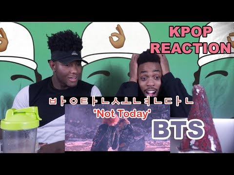 BTS (방탄소년단) 'Not Today' Official MV | REACTION