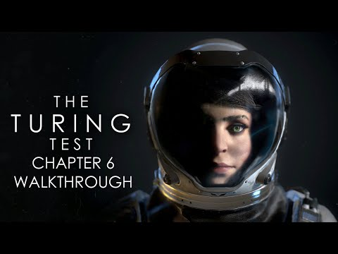 The Turing Test 100% Walkthrough Chapter 6