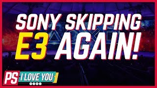 What PlayStation Skipping E3 2020 Means for PS5 - PS I Love You XOXO Ep. 2