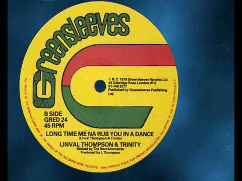 "Linval Thompson & Trinity - Long Time Me Na Rub You In A Dance 12""(B)  1979"