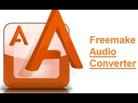 Freemake Audio Converter Cracked