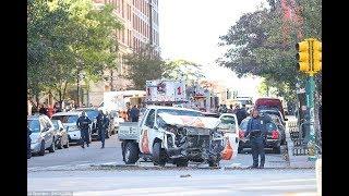 Truck Mows Down Pedestrians In Lower Manhattan, 8 Dead 11 were injured