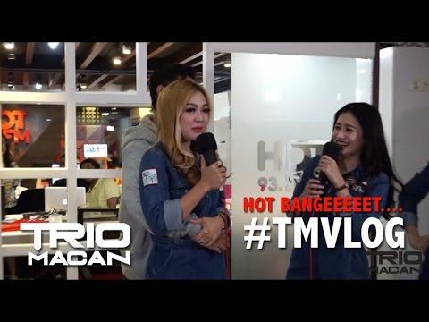 Trio Macan - #TMVLOG HOT BGT No Sensor !