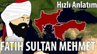 Fatih Sultan Mehmet`in Hayatı - Hızlı Anlatım