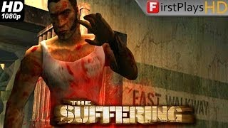 The Suffering - PC Gameplay 1080p
