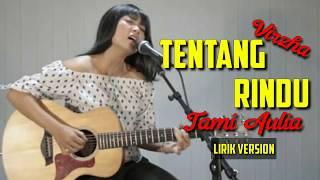Virzha - Tentang Rindu By Tami Aulia Cover