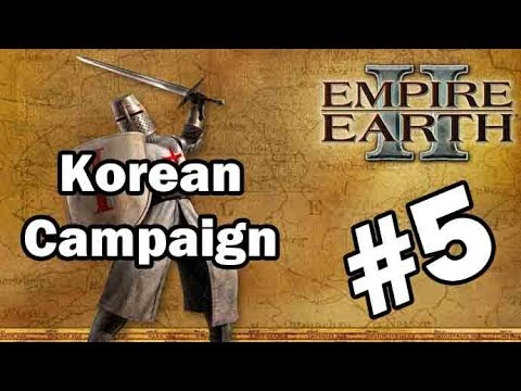 Let's Play Empire Earth II – Korean Campaign – Part 5: The Three Kingdoms