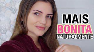 12 Maneiras de parecer mais Bonita sem Maquiagem