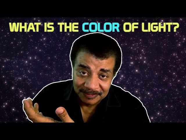 Neil deGrasse Tyson Explains the Color of Light