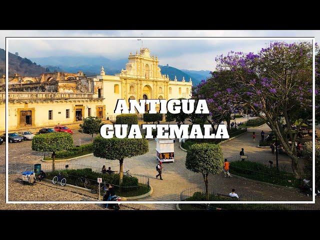 ANTIGUA GUATEMALA: A tour around the city