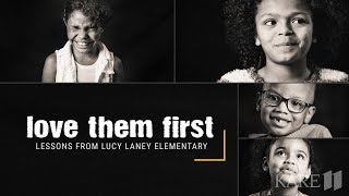 Love Them First: Lessons From Lucy Laney Elementary - Trailer