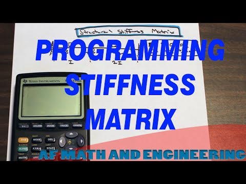 How to Program Structural Stiffness Matrix into your Graphing Calculator (TI-83+)