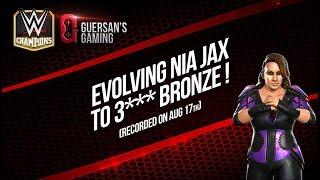 Evolving Nia Jax to 3*** Star Bronze / WWE Champions 🏆