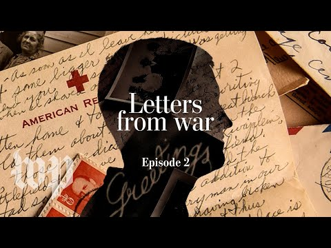 Episode 2 - 1942: The start | LETTERS FROM WAR podcast | The Washington Post