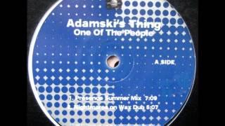 Adamski - One Of The People