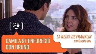 Camila se enfureció con Bruno   La Reina de Franklin   Capítulo final