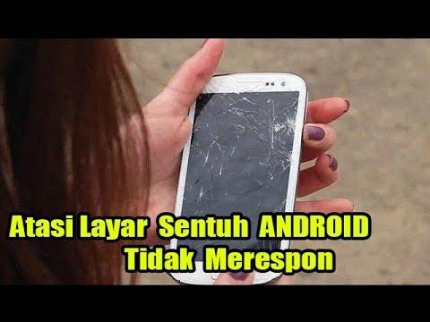 Cara Mengatasi Touchscreen Hp Android Tidak Berfungsi.