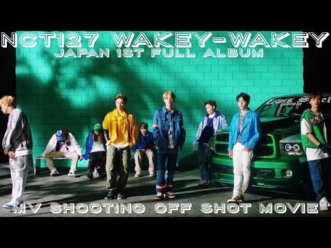 NCT127 WakeyWakey MV shooting off shots movie